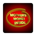 PC-Sticker - Mothers Money inside Nr.1